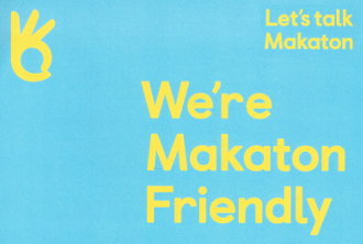 We're Makaton Friendly